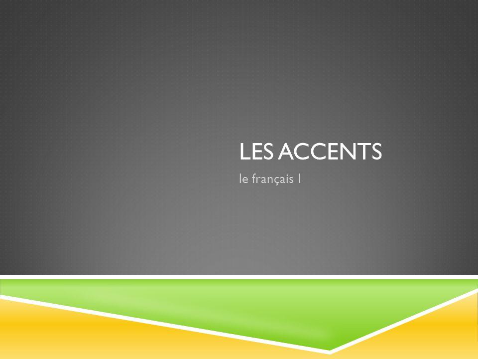 Les Accents le français 1