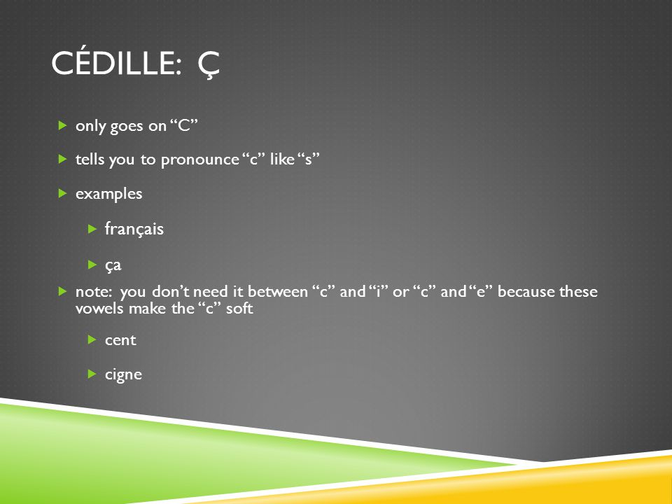 cédille: ç français ça only goes on C