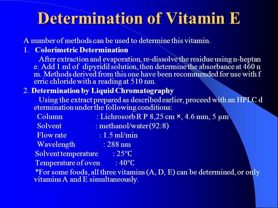 Determination of Vitamin E