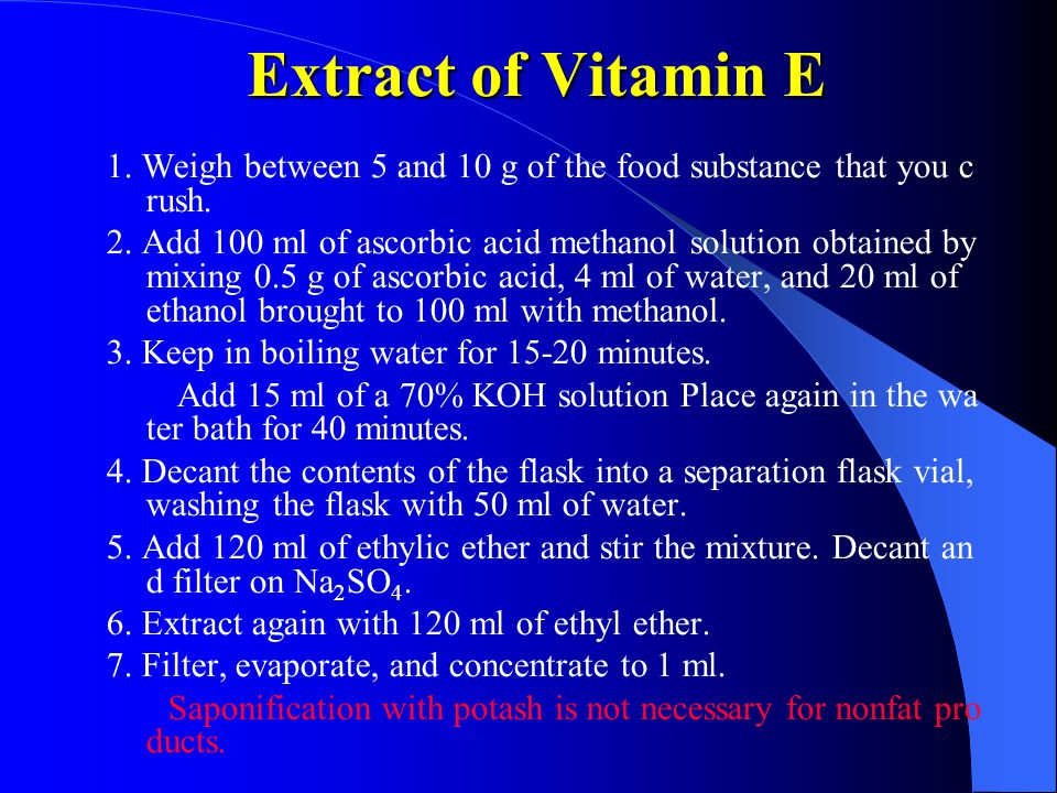 Extract of Vitamin E 1. Weigh between 5 and 10 g of the food substance that you crush.
