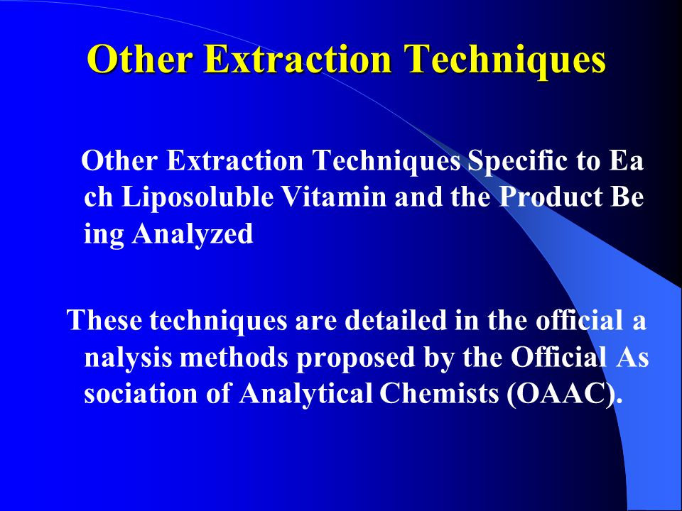 Other Extraction Techniques