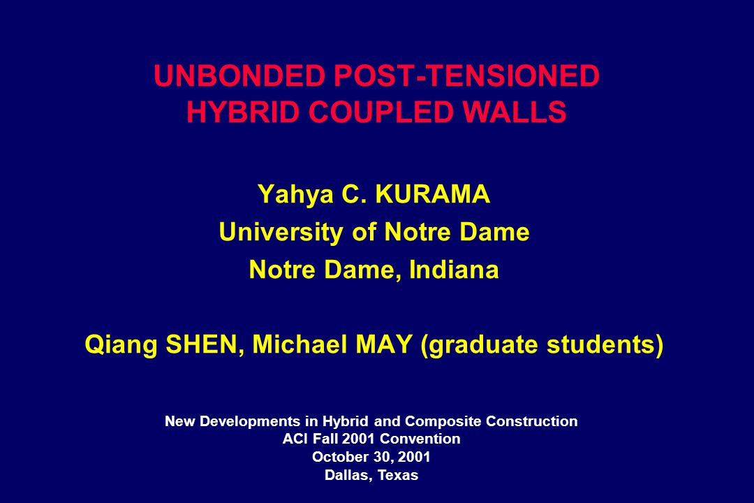 Unbonded Post Tensioning : Unbonded post tensioned hybrid coupled walls ppt video