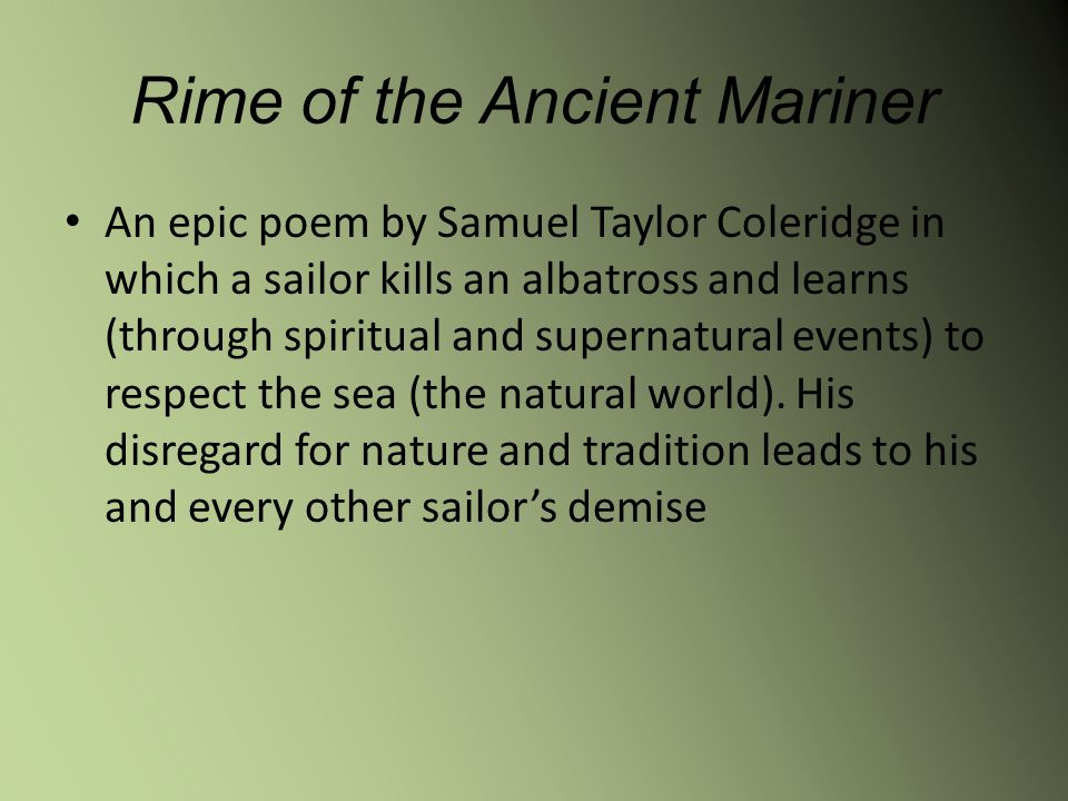 romantic poetry rime of the ancient Heavy metal and romantic poetry might seem like an unlikely combination written in the ancient language of 'the rime of the ancient mariner' by iron maiden.