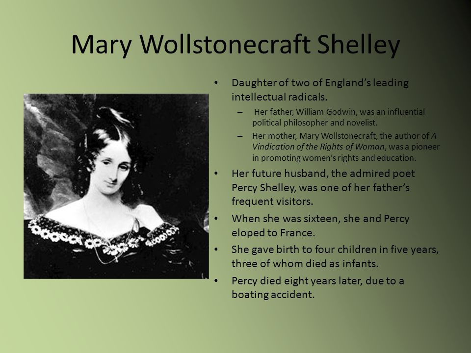 mary shelleys life reflected through her work And feminists often cite both her life and work as poem aurora leigh reflected wollstonecraft's lives of mary wollstonecraft and mary shelley.
