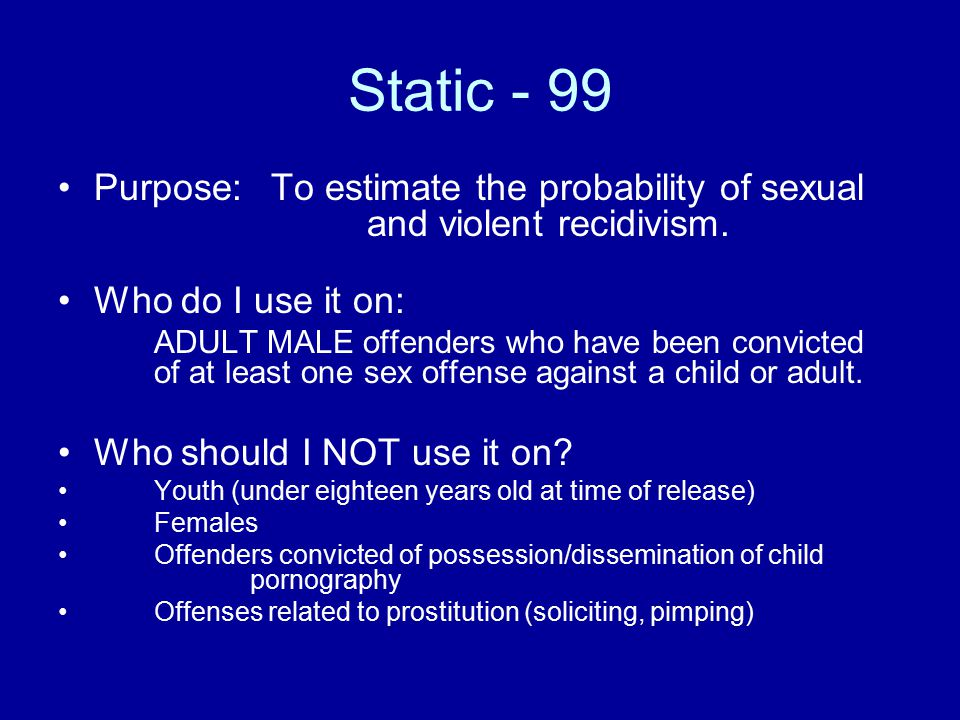 static 99 The validity of static-99 with older sexual offenders 2005-01 pdf version (157 kb) r karl hanson public safety and emergency preparedness canada.
