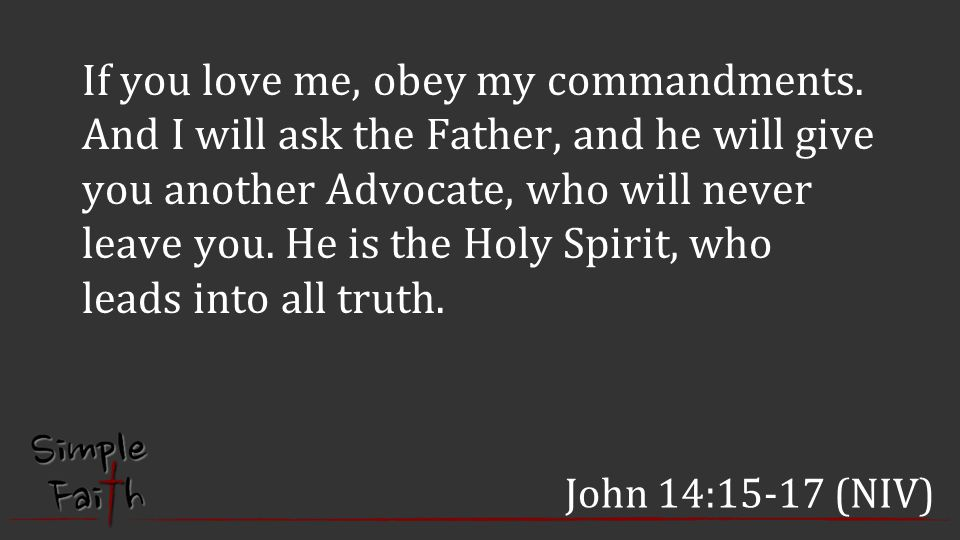 If you love me, obey my commandments