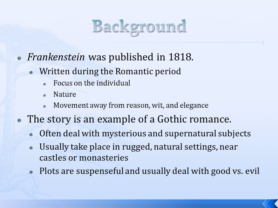 frankenstein what makes it a gothic What are the gothic elements within the novel what would be a good visual if i were to present it to a class, and what does it all mean.