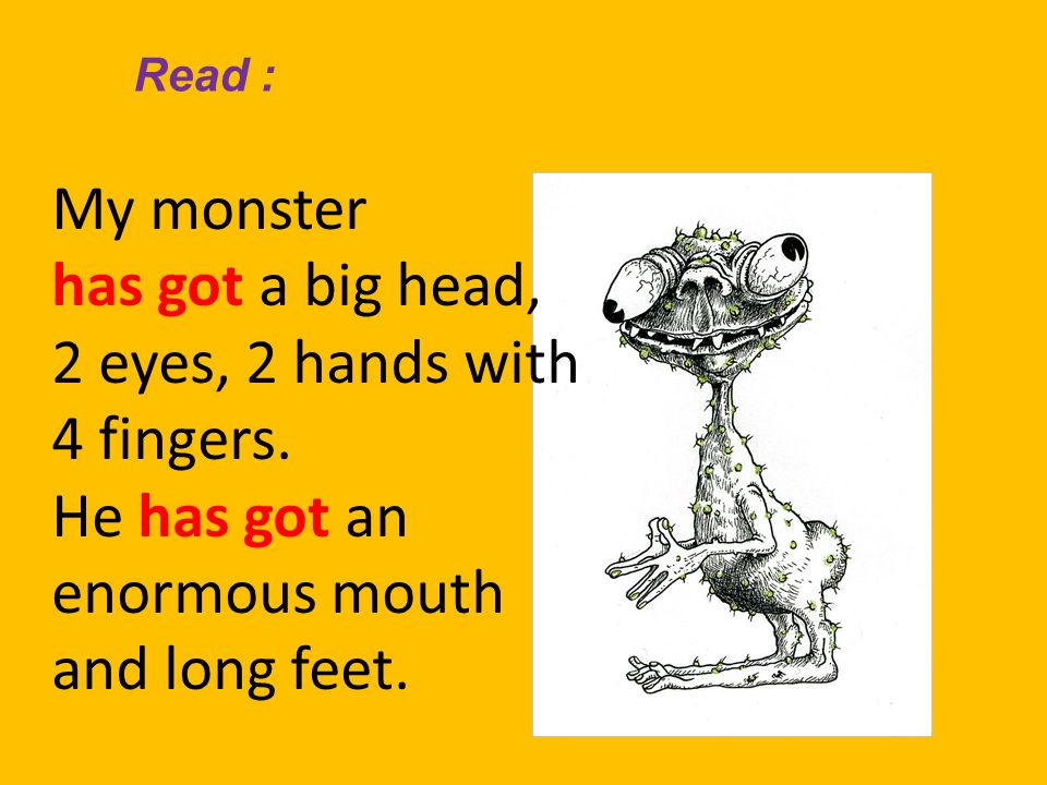 My monster has got a big head, 2 eyes, 2 hands with