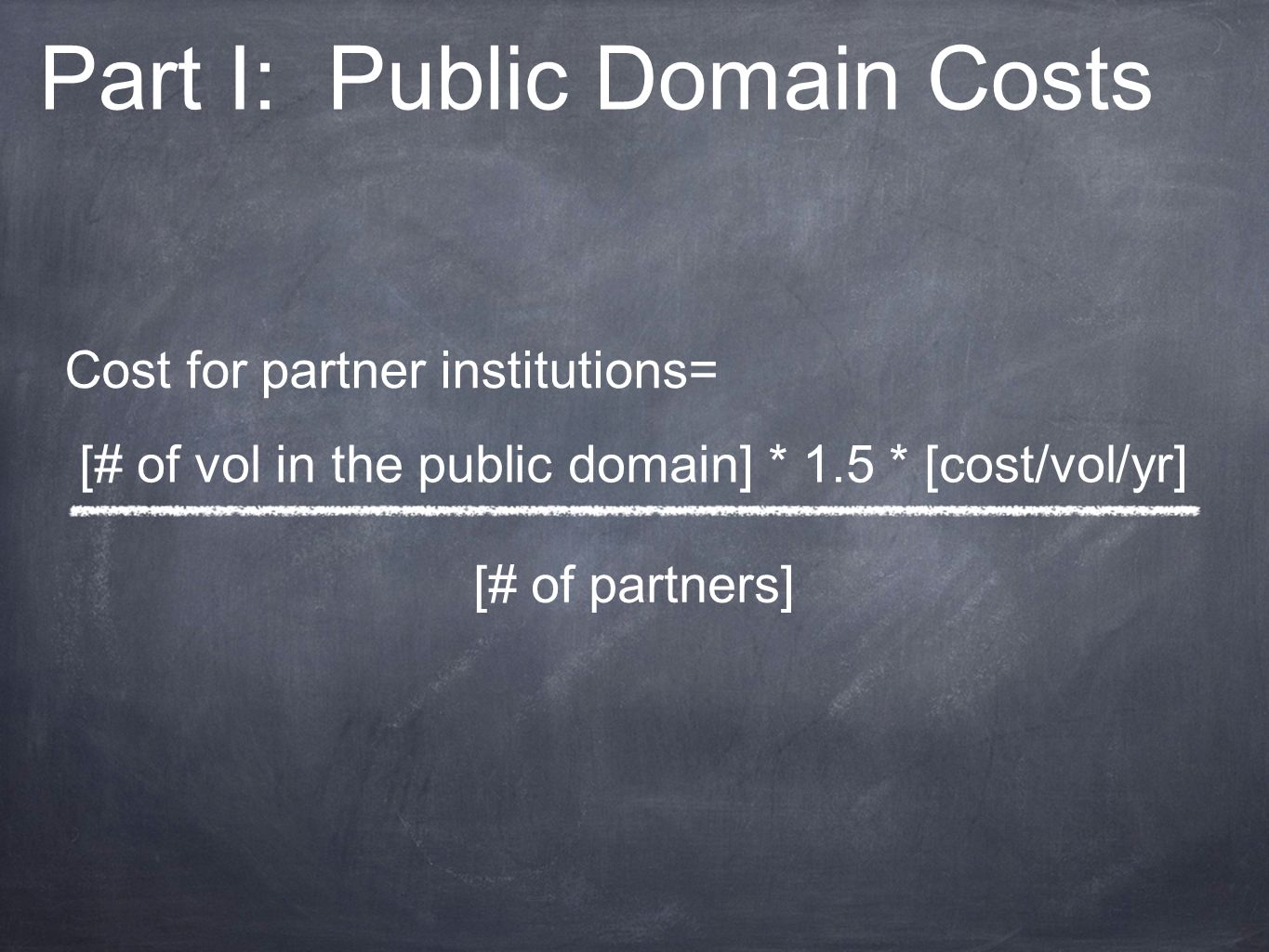 Part I: Public Domain Costs