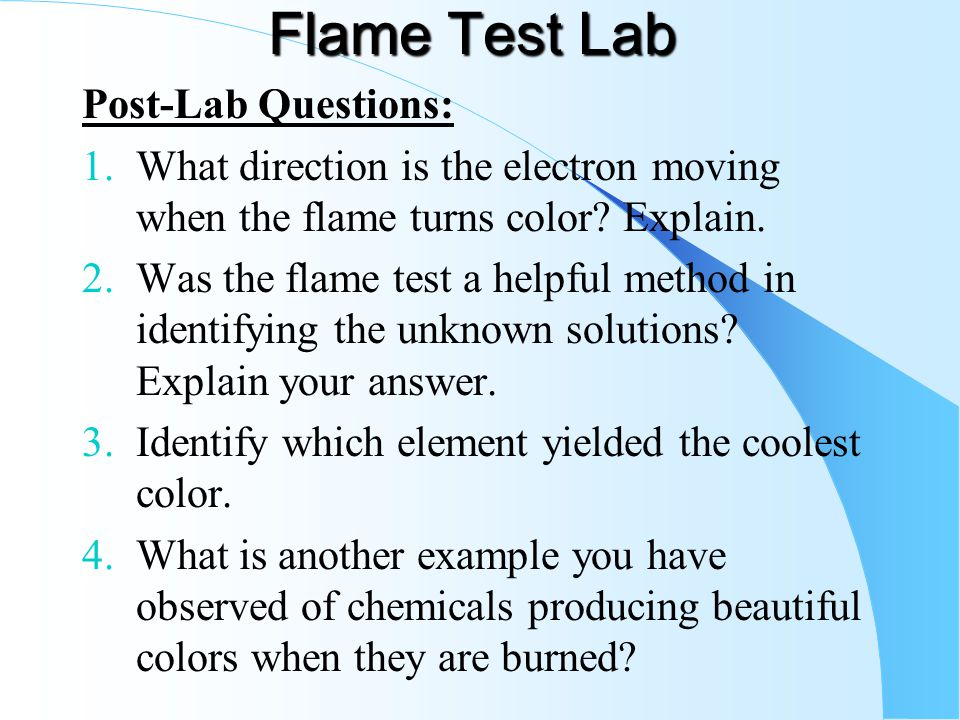 flame test lab conclusion Flame test lab extracts from this conclusion - 405 nm, 450 nm, 480 nm, green lab report - flame test if acid should get into your eyes, begin flushing.