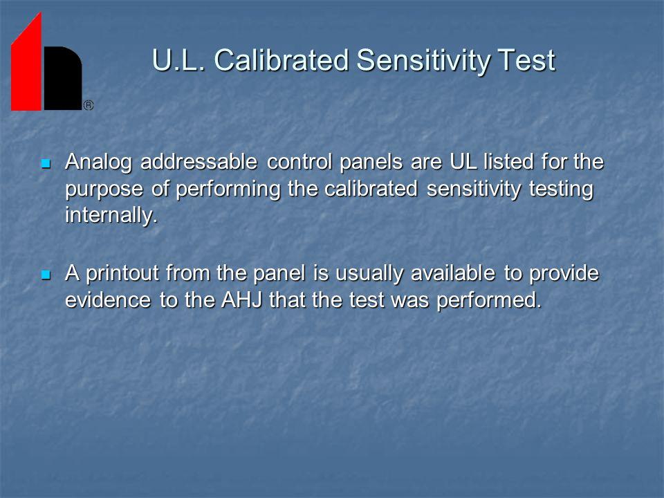 U.L. Calibrated Sensitivity Test