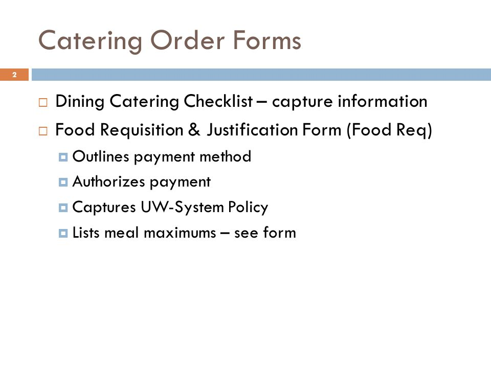 Placing A Catering Order With University Catering - Ppt Download