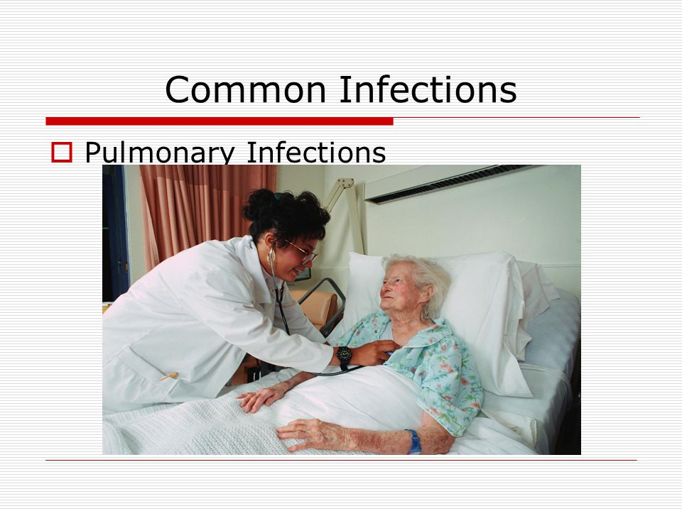Common Infections Pulmonary Infections