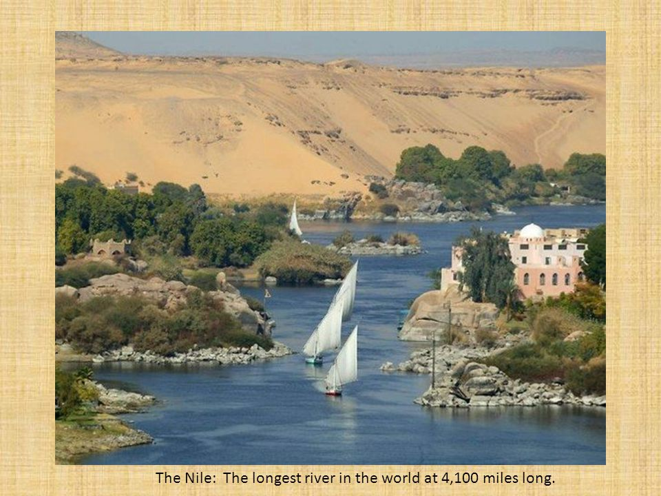 The Ancient River Valley Civilizations Of Ppt Download - 4 longest rivers in the world