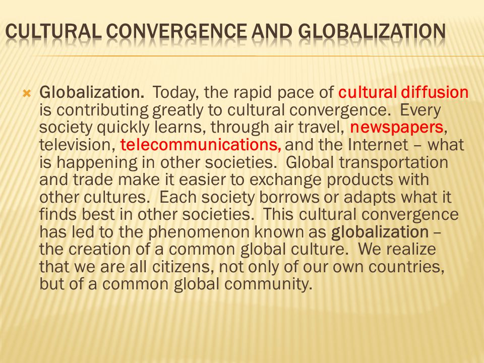 An introduction to the globalization in todays society