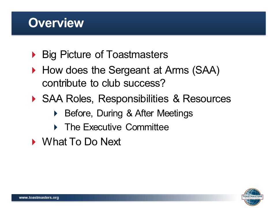 Overview Big Picture of Toastmasters