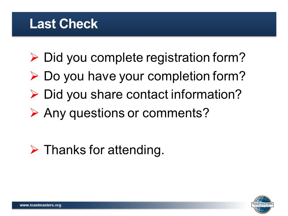 Last Check Did you complete registration form