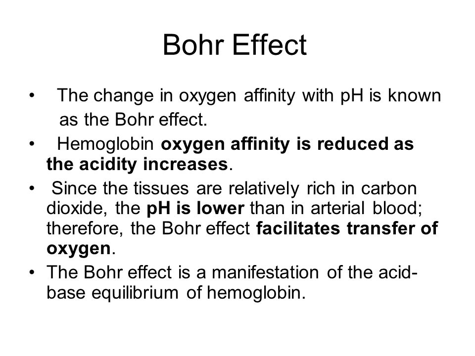 Bohr Effect The change in oxygen affinity with pH is known