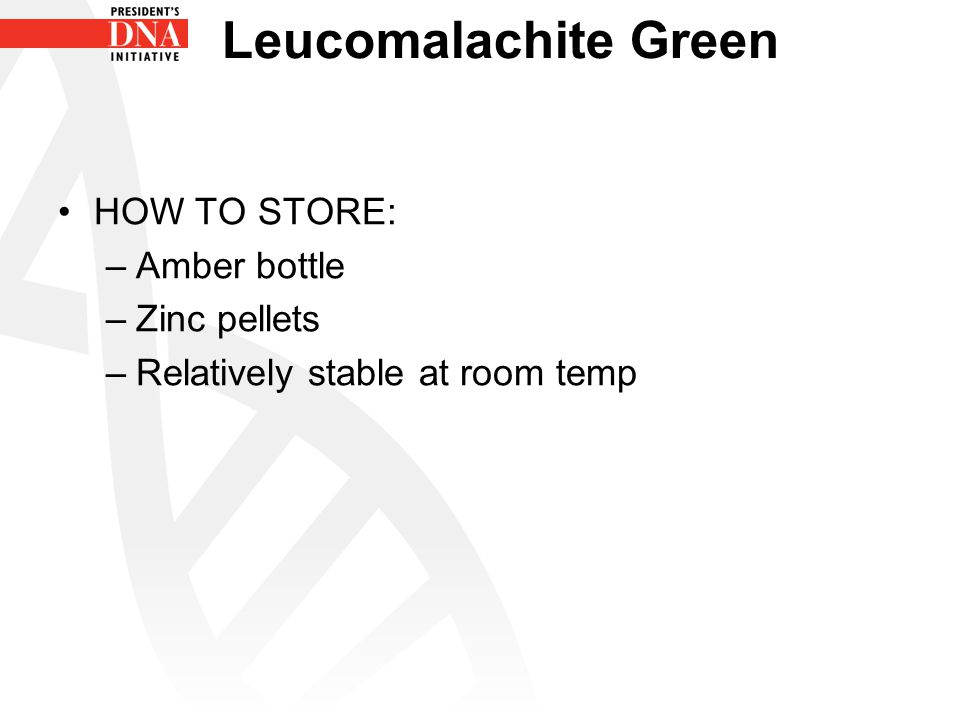 Leucomalachite Green HOW TO STORE: Amber bottle Zinc pellets
