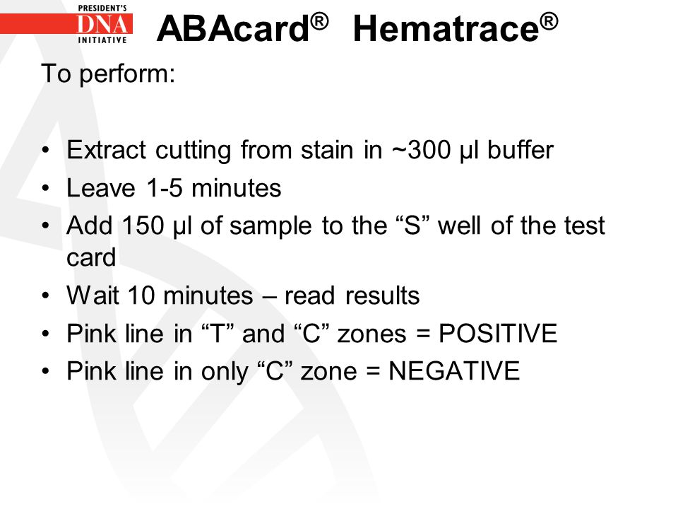 ABAcard® Hematrace® To perform: