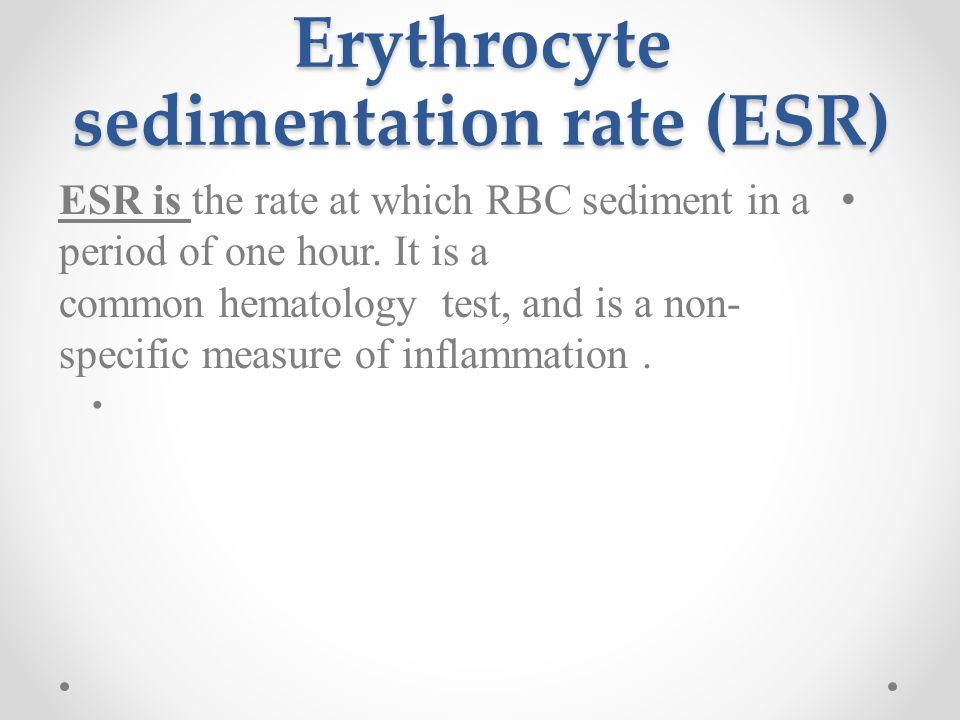 erythrocyte sedimentation rate essay When an anti-coagulated blood is allowed to stand vertically, sedimentation of erythrocyte occurs the rate, at which erythrocytes fall down, is known as erythrocyte.