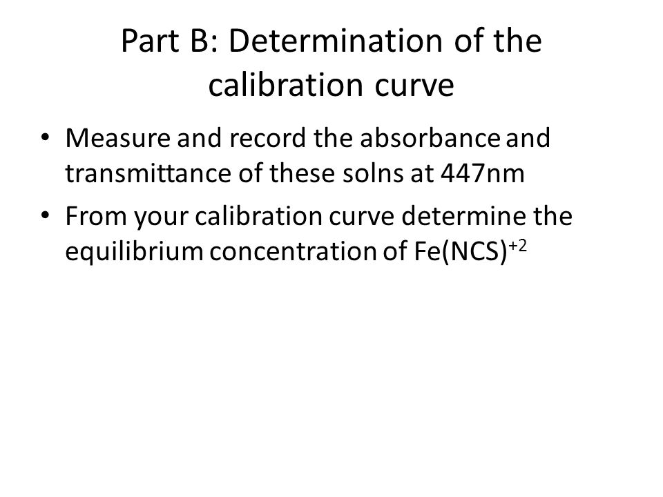 Part B: Determination of the calibration curve