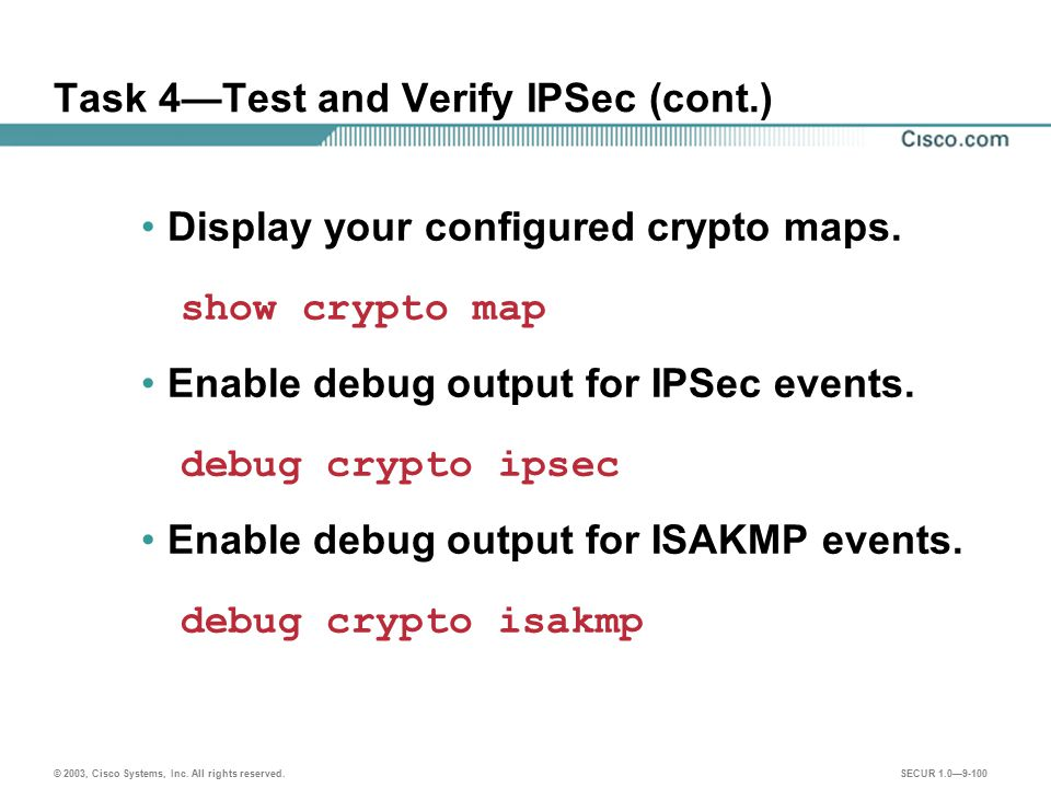Task 4—Test and Verify IPSec (cont.)
