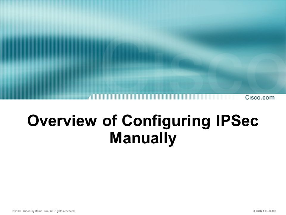 Overview of Configuring IPSec Manually