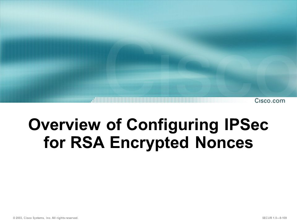 Overview of Configuring IPSec for RSA Encrypted Nonces