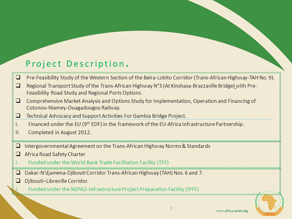 Project Description. Pre-Feasibility Study of the Western Section of the Beira-Lobito Corridor (Trans-African Highway-TAH No. 9).