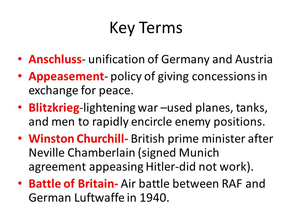 Key Terms Anschluss- unification of Germany and Austria