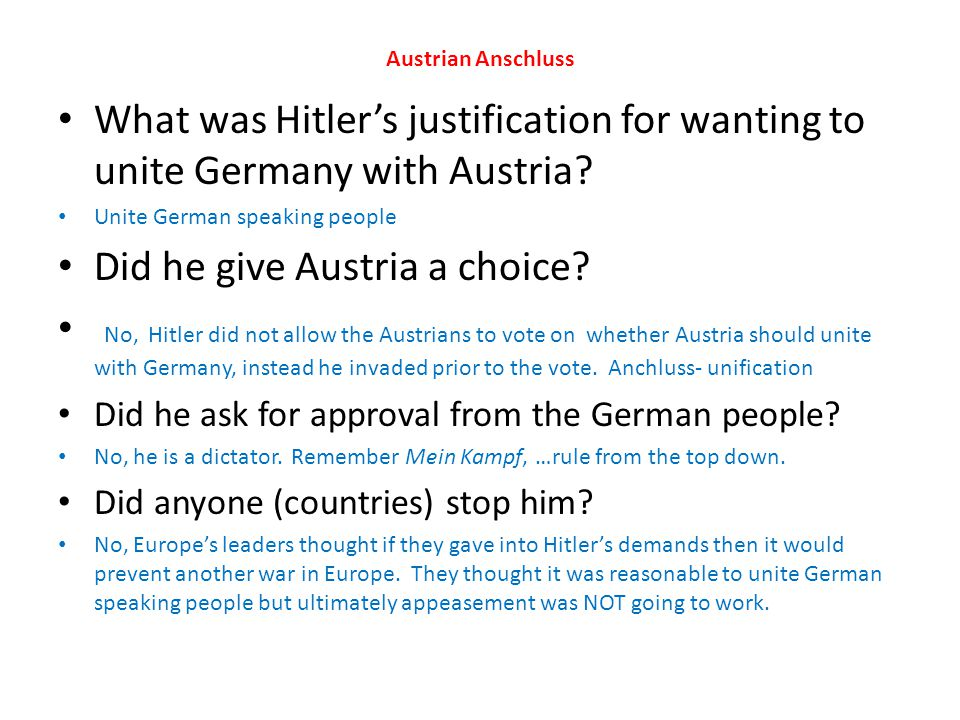 Did he give Austria a choice