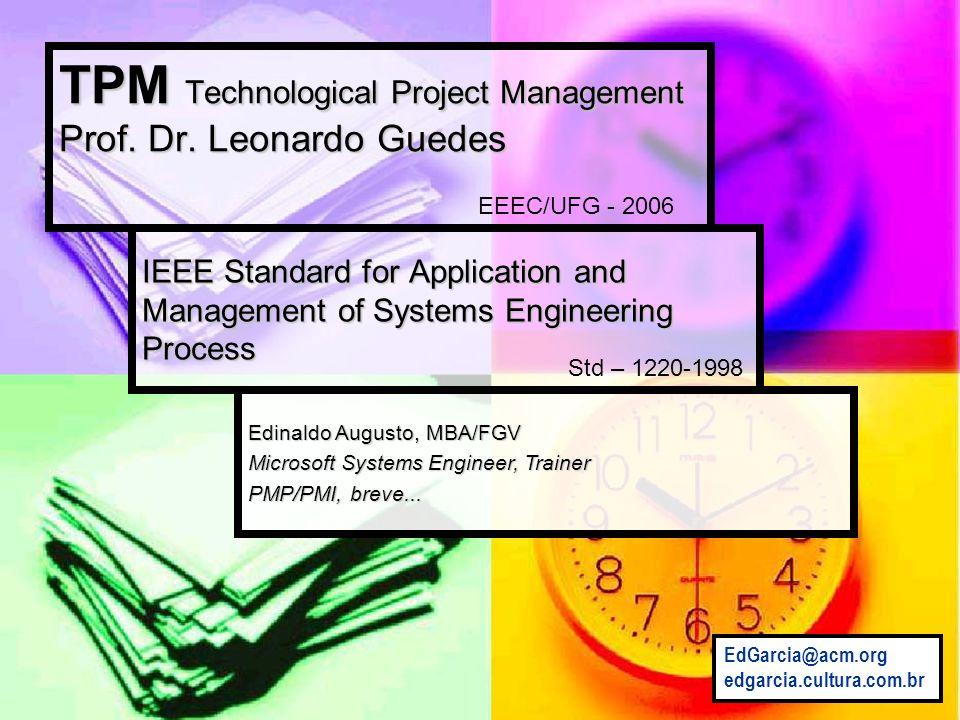 TPM Technological Project Management Prof. Dr. Leonardo Guedes