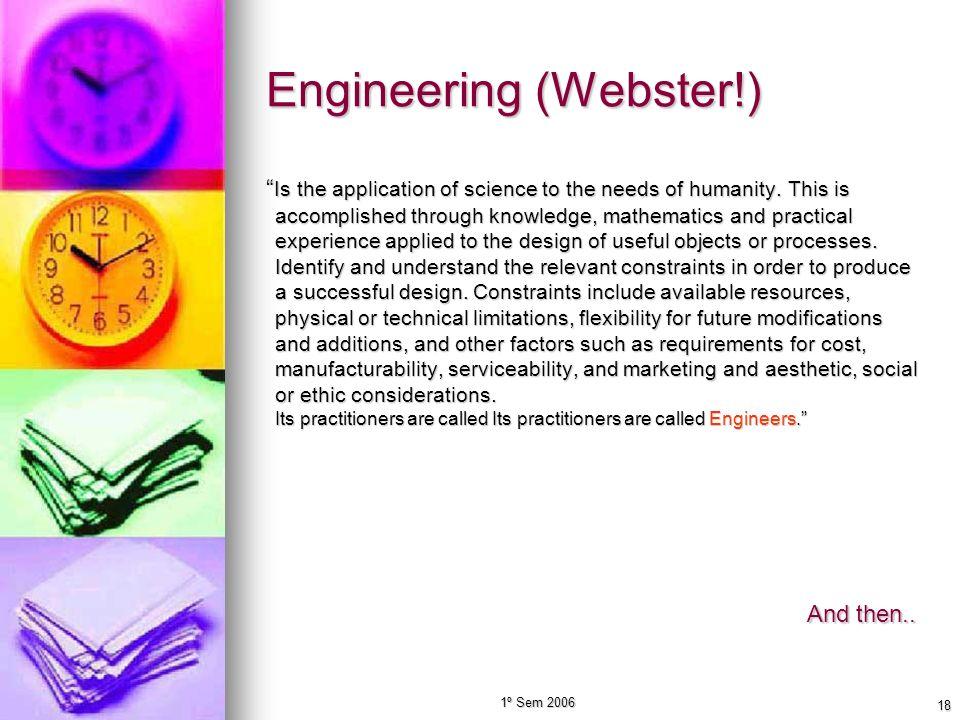 Engineering (Webster!)