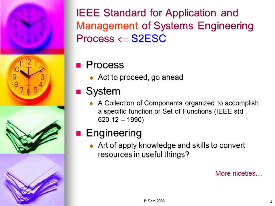 IEEE Standard for Application and Management of Systems Engineering Process  S2ESC