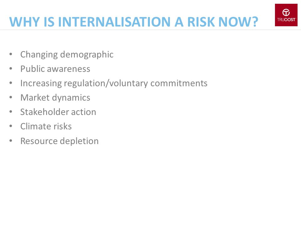 why is internalisation a risk now