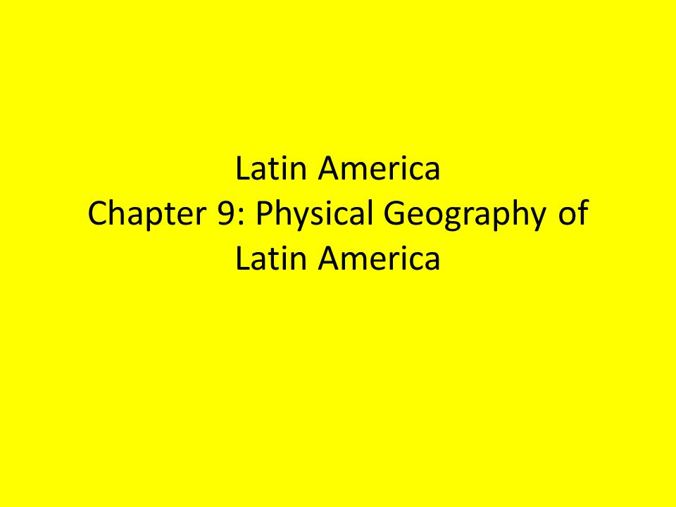 chapter 9 latin america Chapter 9 cultural geography of latin america 91: mexico: can you find your fundamental truth using slader as a completely free world geography and cultures.