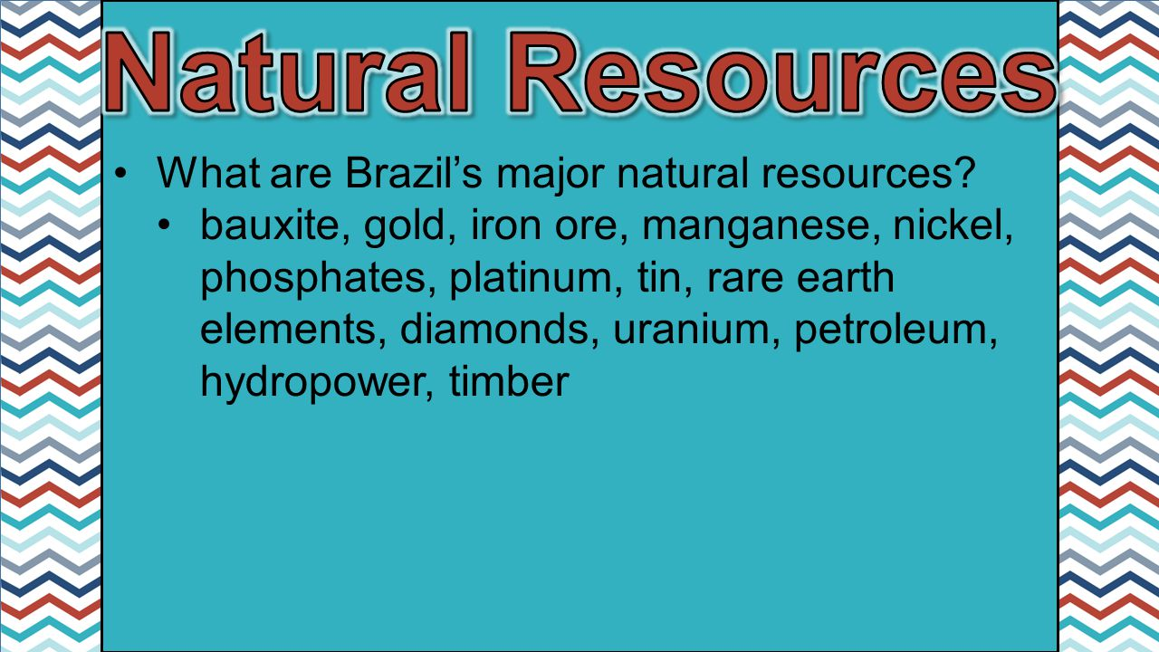 Natural Resources Of Latin America