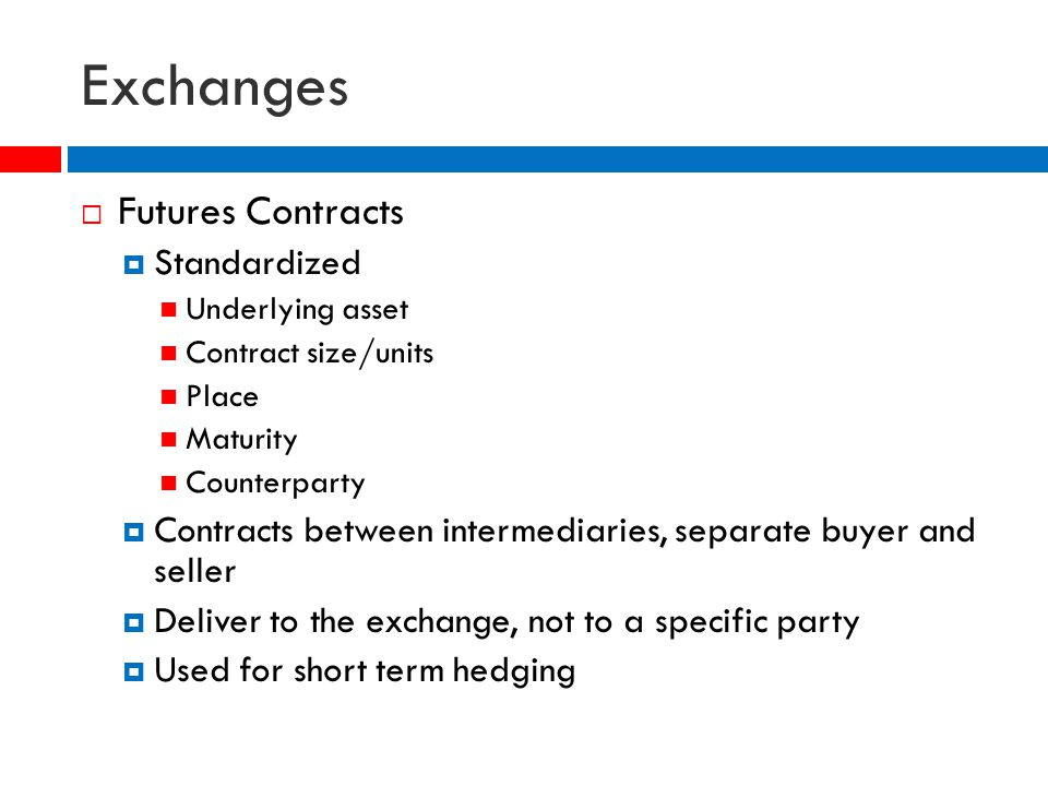 futures contract and exchange rate A definition a forward contract on an asset is an agreement between the buyer  and seller to exchange cash for the asset at a predetermined price (the forward.