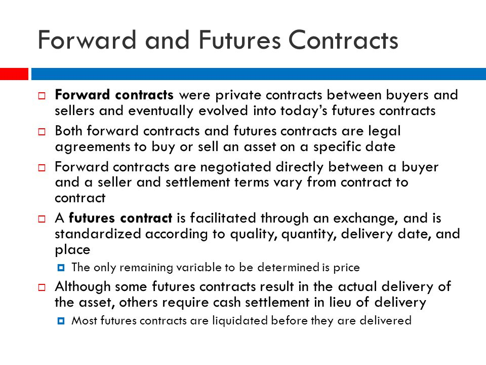 distinguish between futures and forward contract