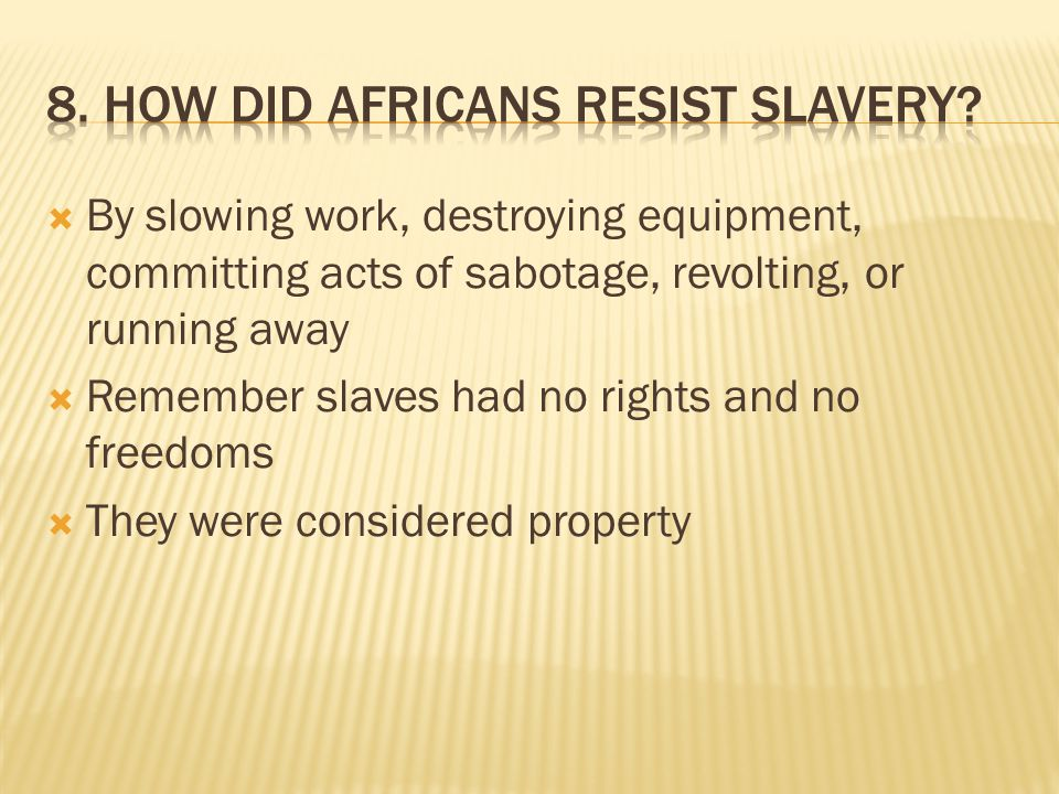 my closing statement supporting that slaves actively resisted slavery My closing statement supporting that slaves actively resisted slavery members of the jury it is now time for you to decide whether slaves were active or passive during slavery.
