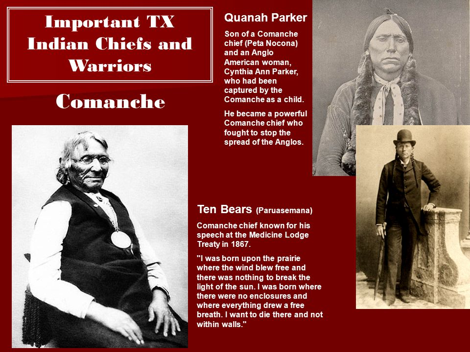 Important TX Indian Chiefs and Warriors