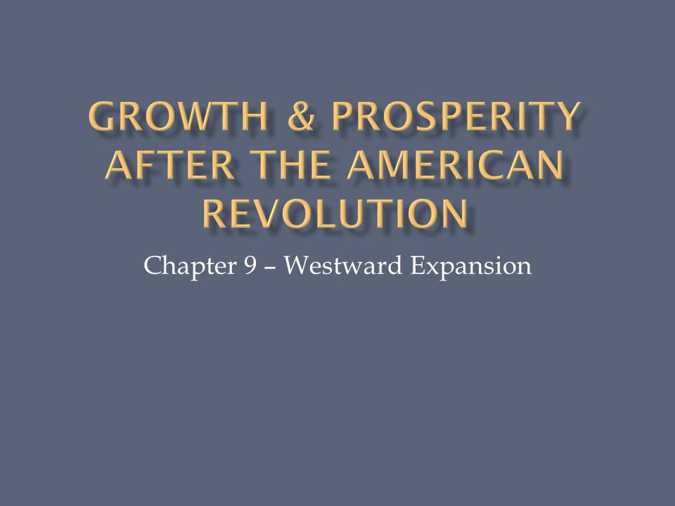 Growth prosperity after the american revolution ppt video online growth prosperity after the american revolution toneelgroepblik Choice Image
