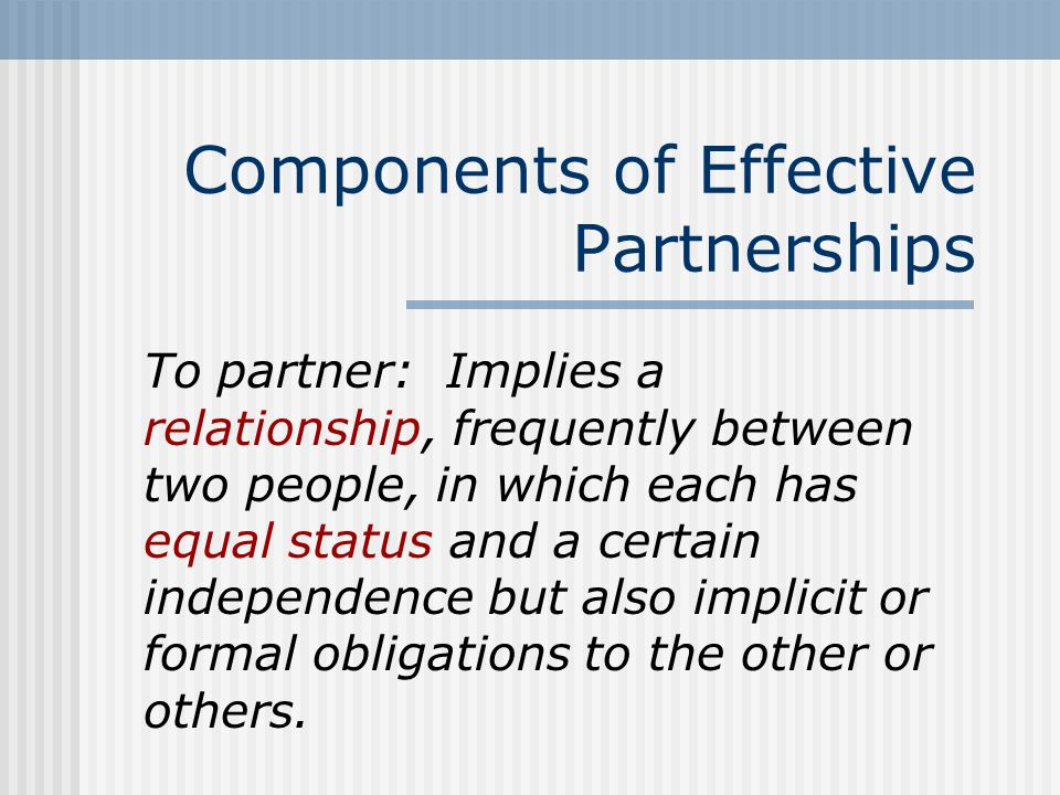 Components of Effective Partnerships