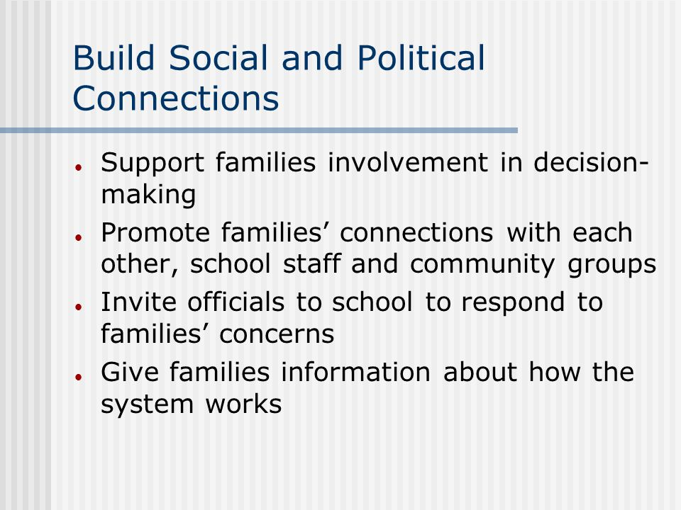 Build Social and Political Connections