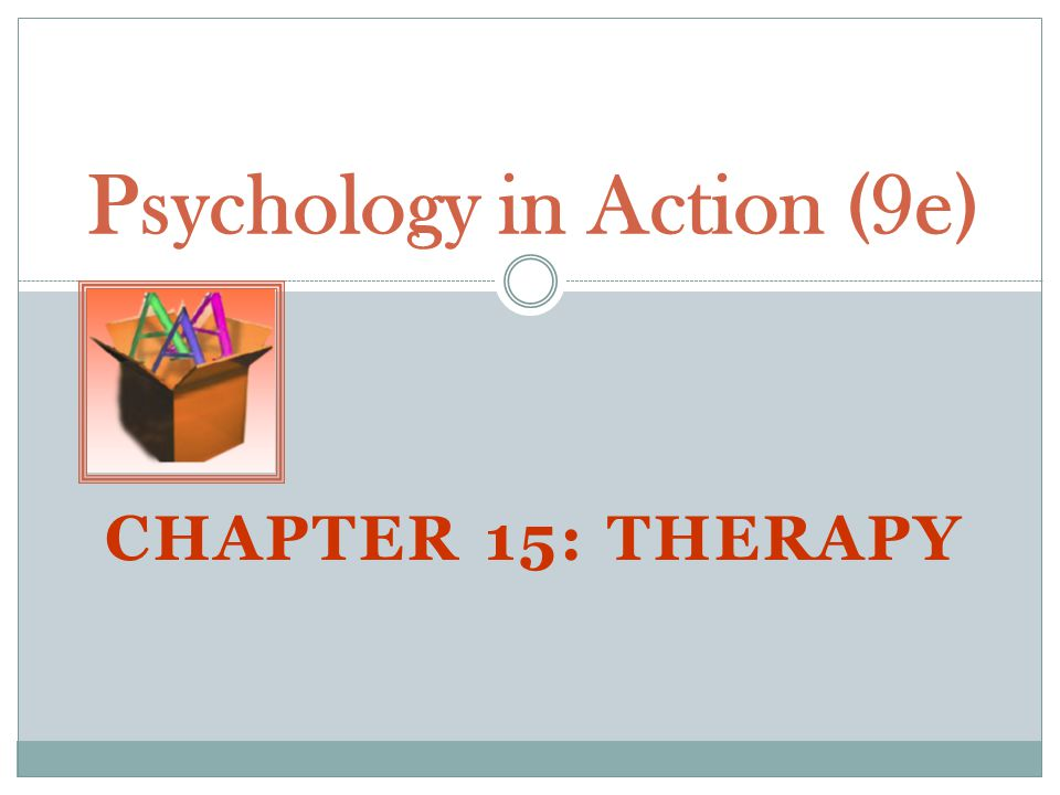 Psychology in Action (9e) - ppt download