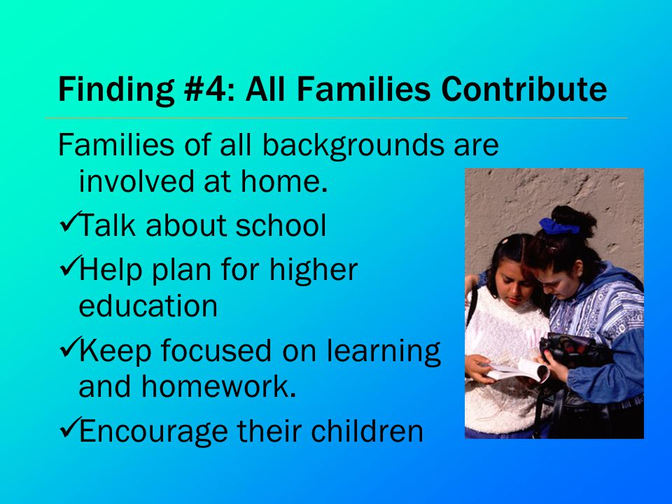 Finding #4: All Families Contribute