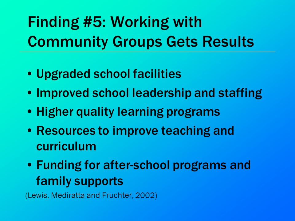 Finding #5: Working with Community Groups Gets Results