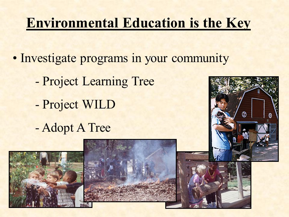 Environmental Education is the Key