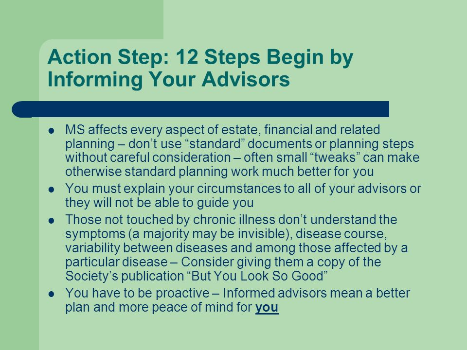 Action Step: 12 Steps Begin by Informing Your Advisors